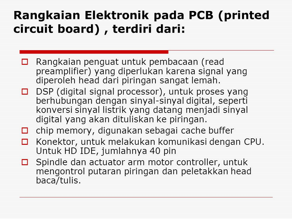 Rangkaian Elektronik pada PCB (printed circuit board) , terdiri dari: