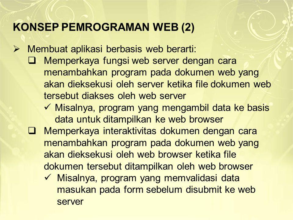 KONSEP PEMROGRAMAN WEB (2)