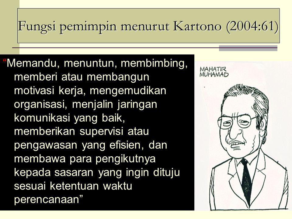 Fungsi pemimpin menurut Kartono (2004:61)
