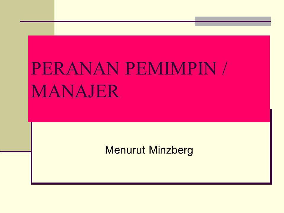 PERANAN PEMIMPIN / MANAJER