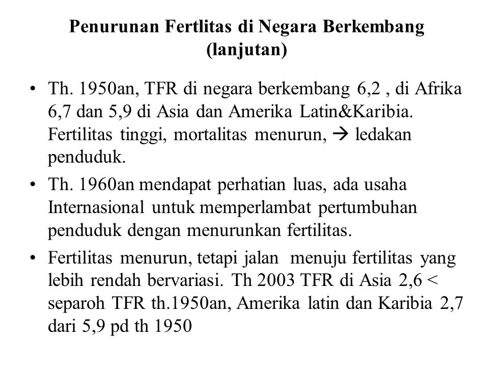 Penurunan Fertlitas di Negara Berkembang (lanjutan)