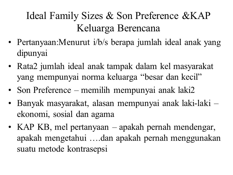 Ideal Family Sizes & Son Preference &KAP Keluarga Berencana