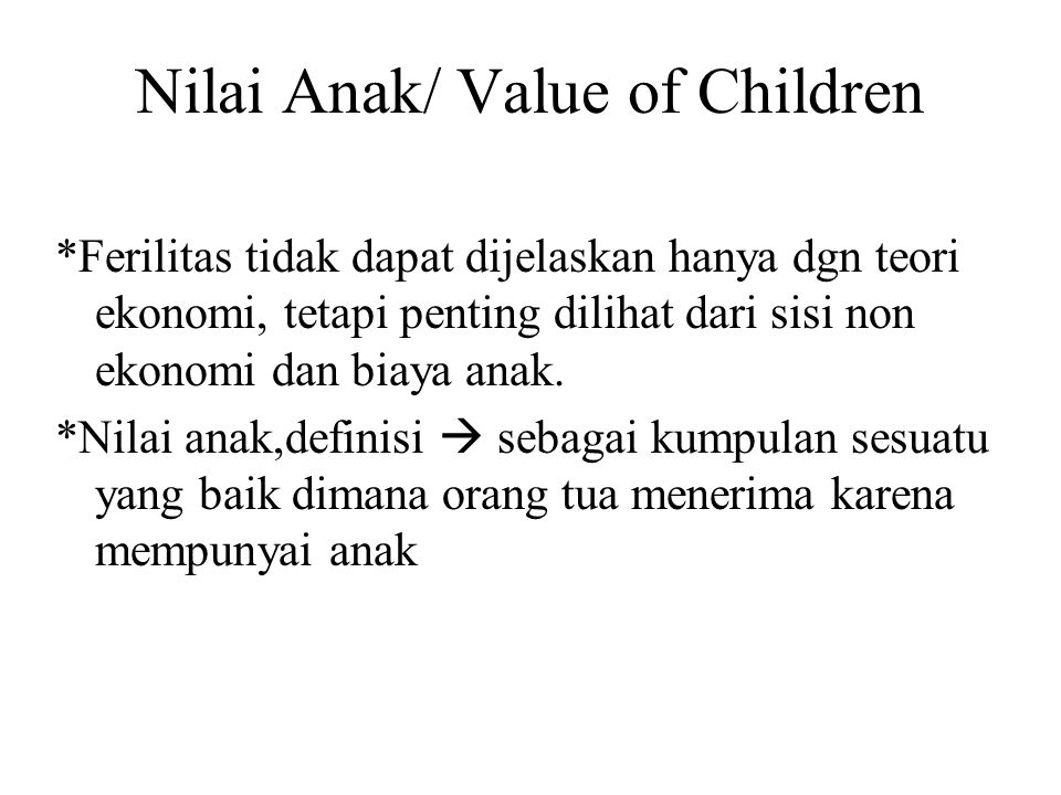 Nilai Anak/ Value of Children