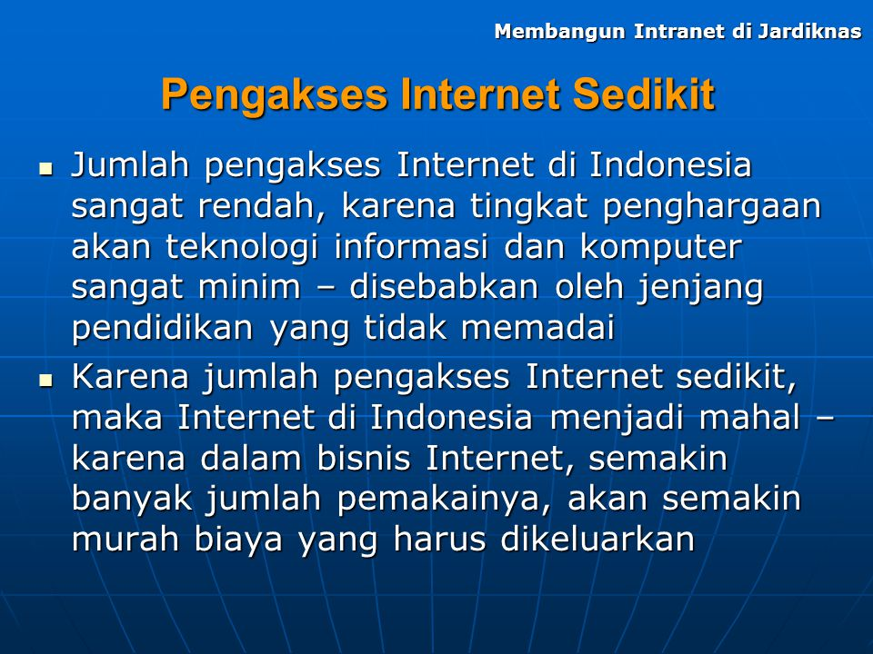 Pengakses Internet Sedikit
