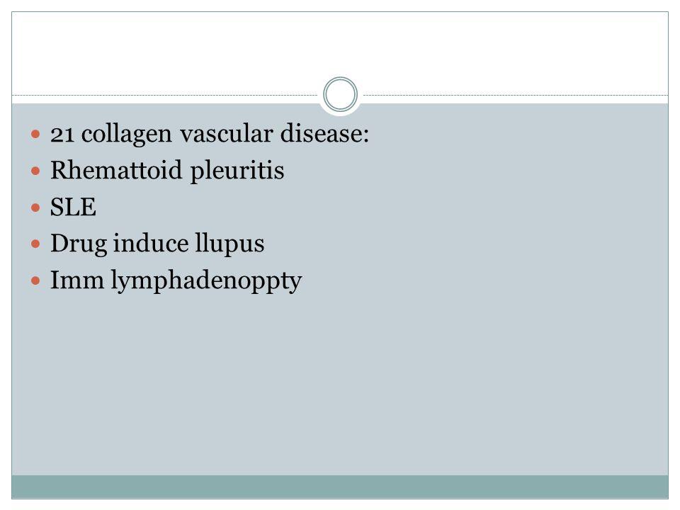 21 collagen vascular disease: