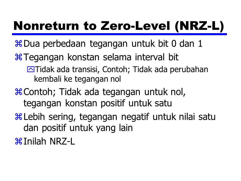 Nonreturn to Zero-Level (NRZ-L)