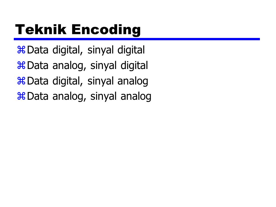 Teknik Encoding Data digital, sinyal digital