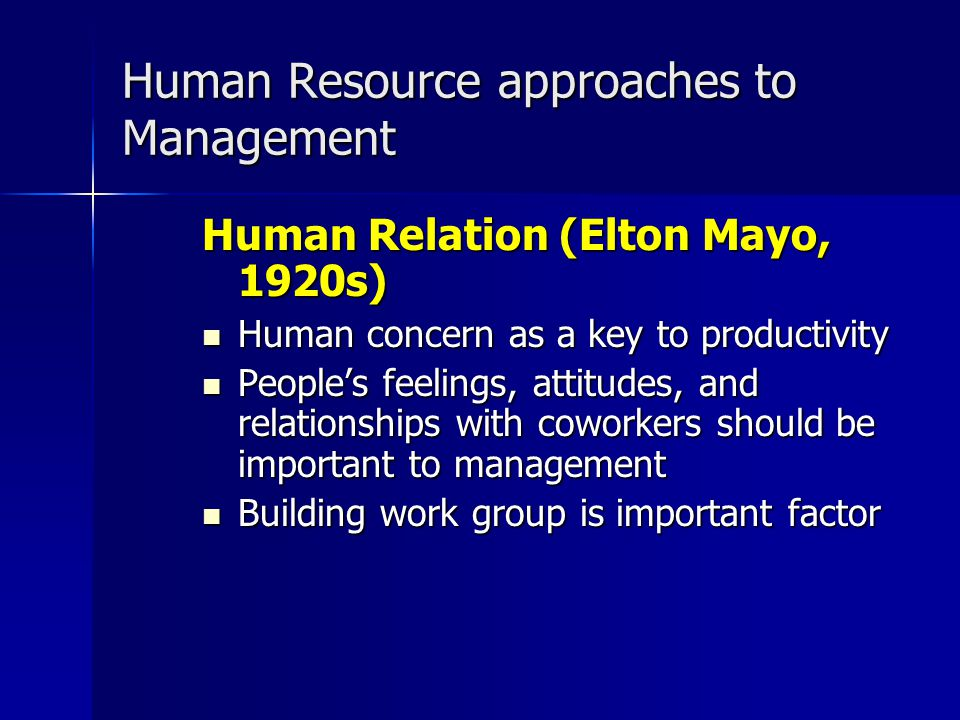 Human Resource approaches to Management