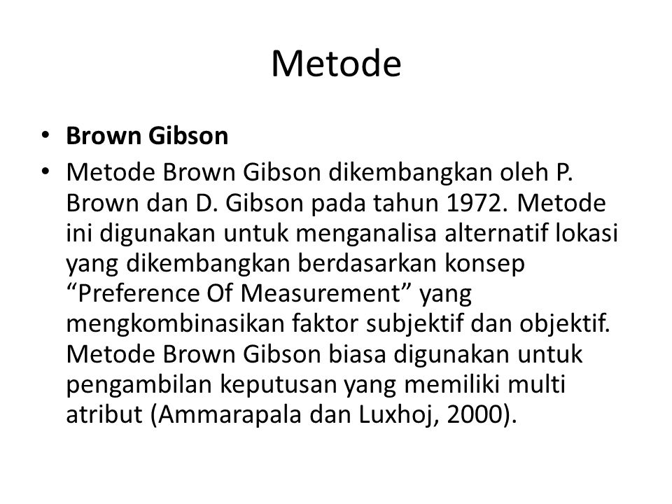 Metode Brown Gibson.