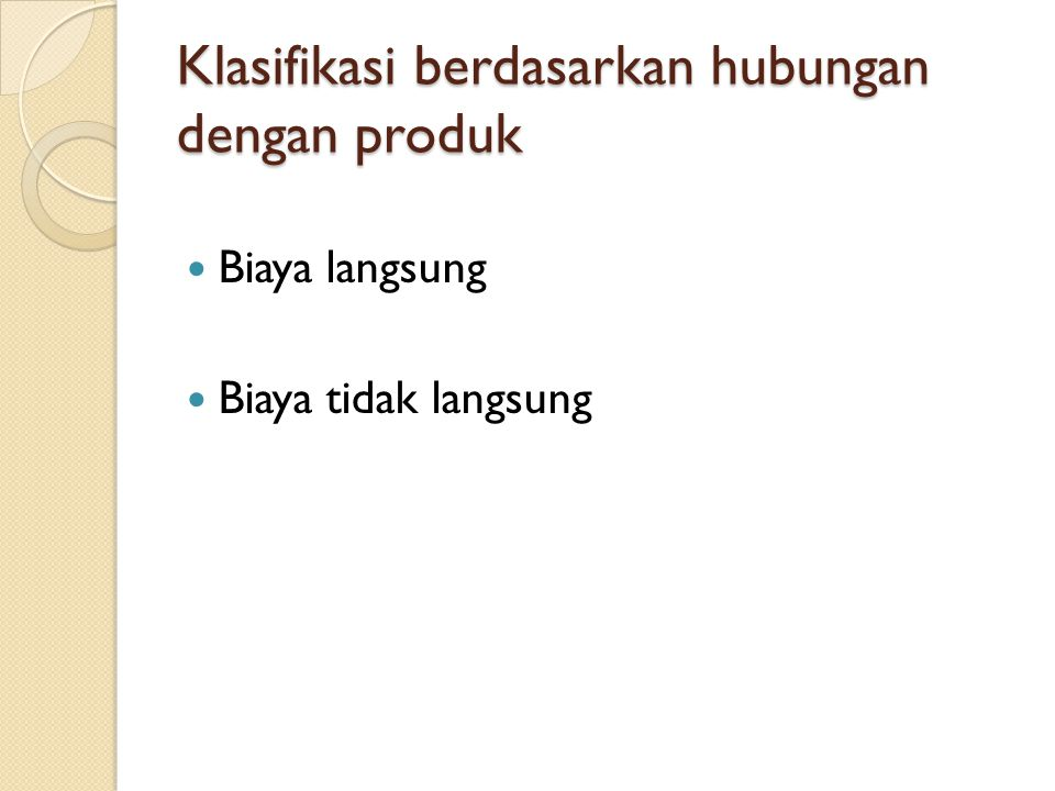Klasifikasi berdasarkan hubungan dengan produk