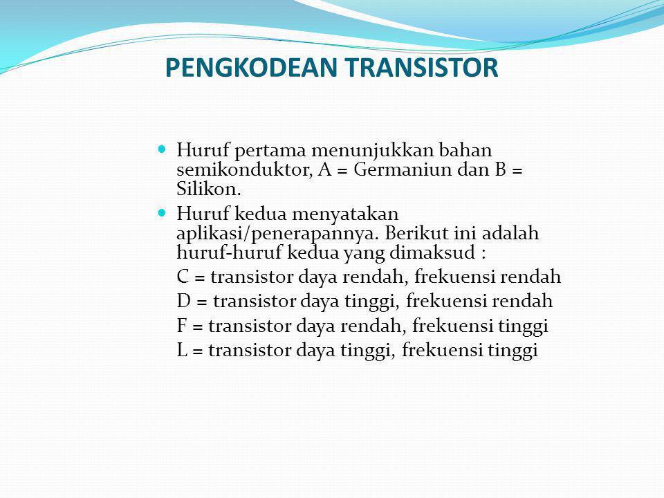 PENGKODEAN TRANSISTOR