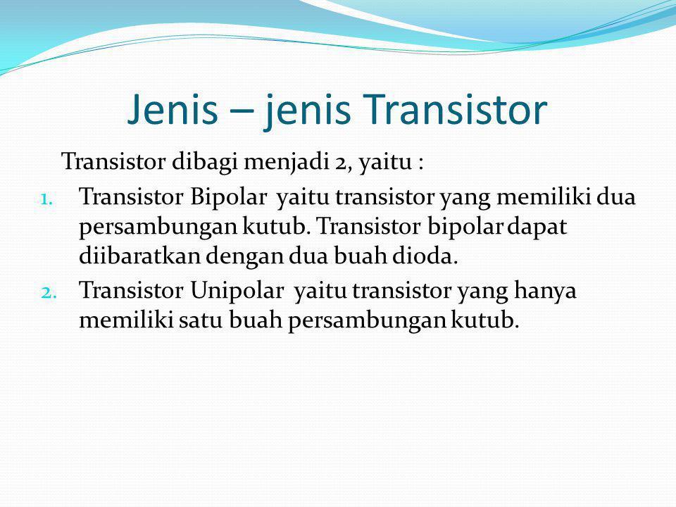 Jenis – jenis Transistor