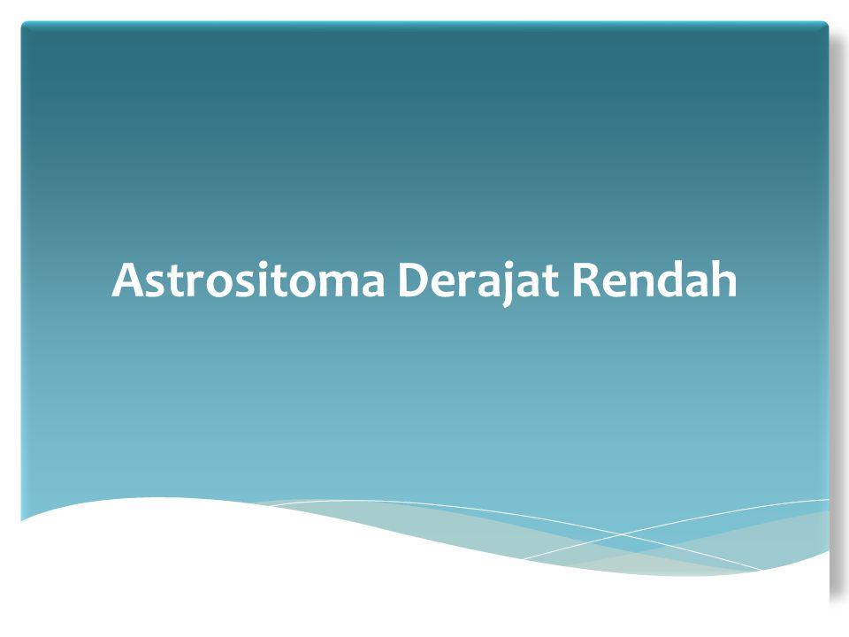 Astrositoma Derajat Rendah
