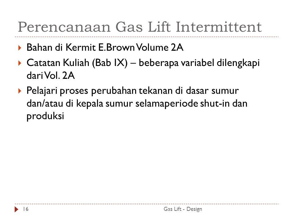 Perencanaan Gas Lift Intermittent