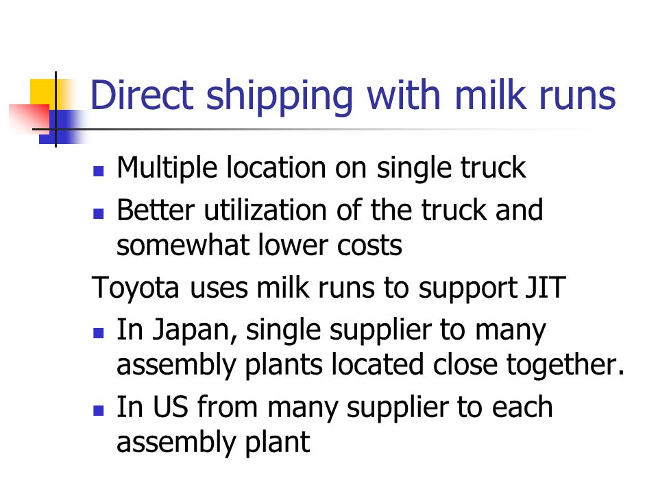 Direct shipping with milk runs