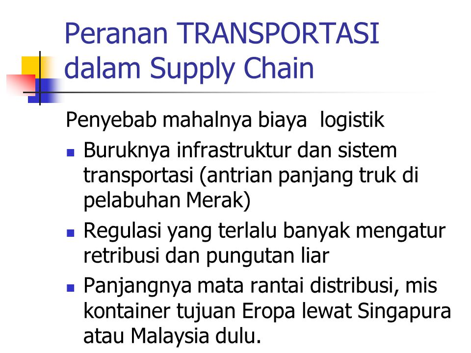 Peranan TRANSPORTASI dalam Supply Chain