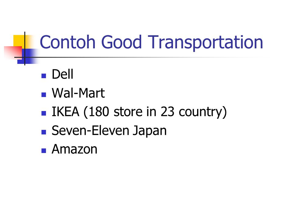 Contoh Good Transportation