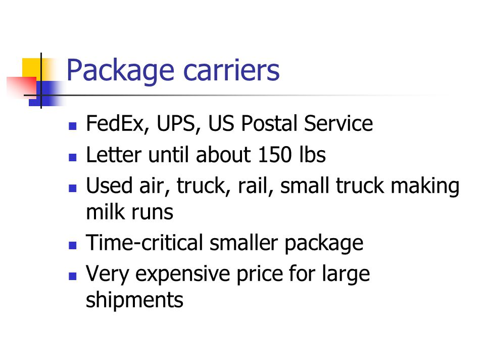 Package carriers FedEx, UPS, US Postal Service