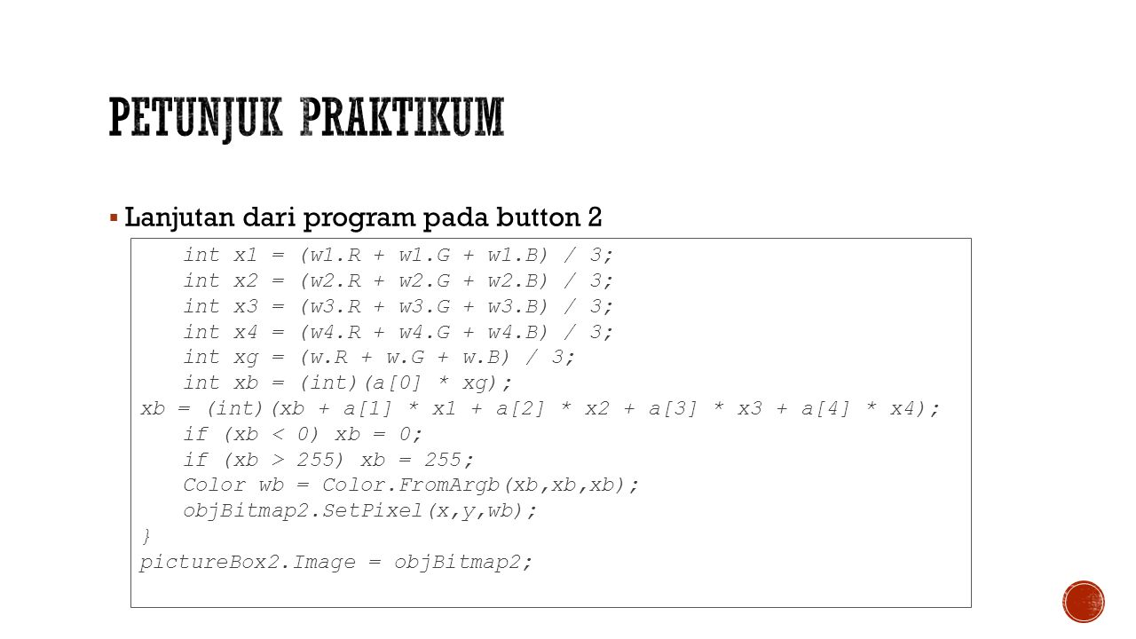 Petunjuk Praktikum Lanjutan dari program pada button 2