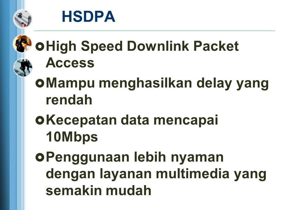 HSDPA High Speed Downlink Packet Access
