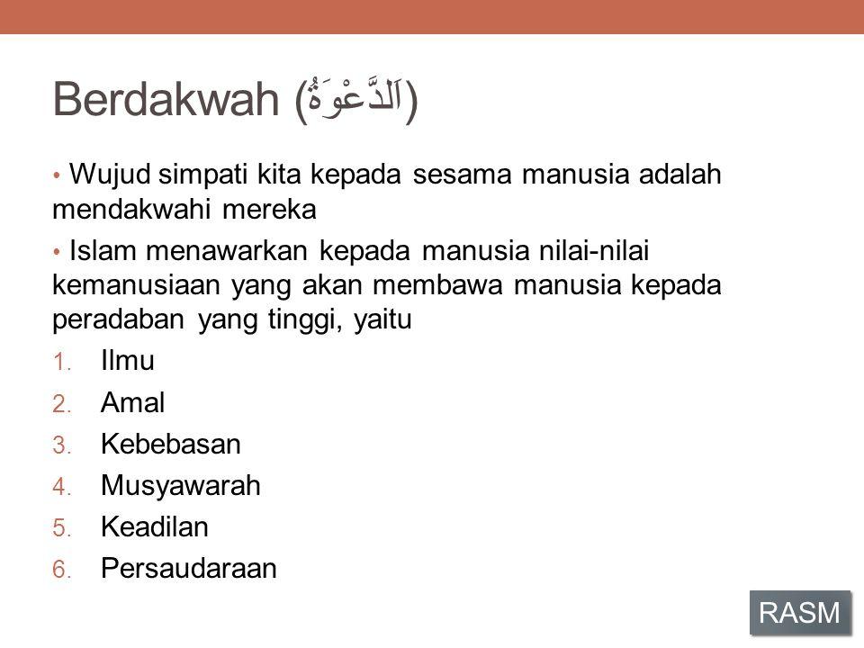 Berdakwah (اَلدَّعْوَةُ)