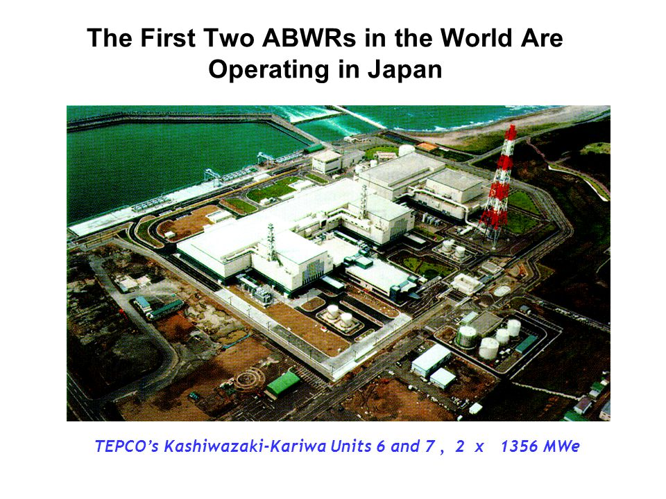 The First Two ABWRs in the World Are Operating in Japan