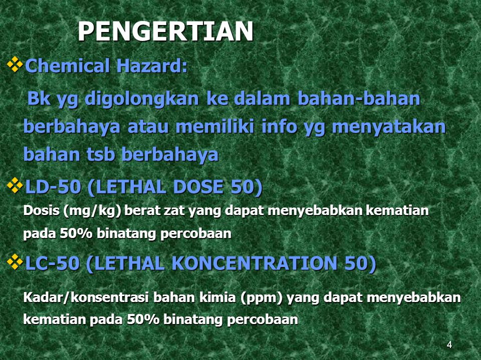 PENGERTIAN Chemical Hazard: