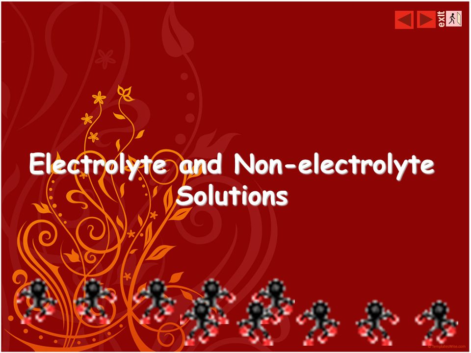 Electrolyte and Non-electrolyte Solutions