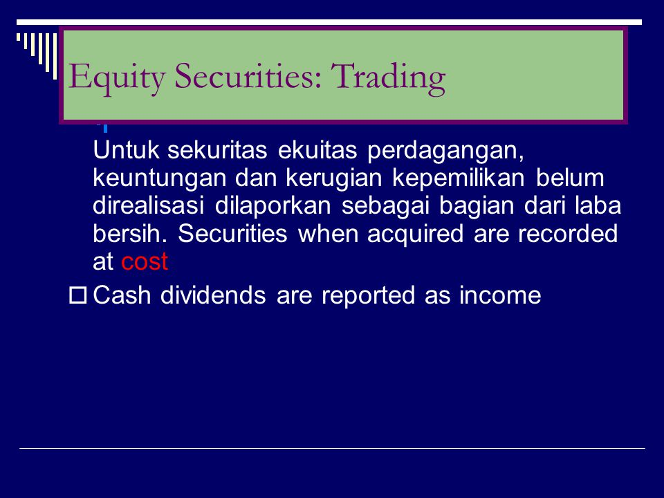 Equity Securities: Trading