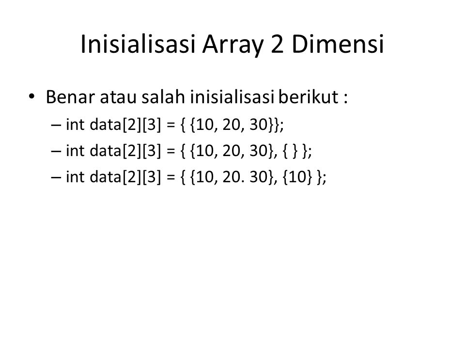 Inisialisasi Array 2 Dimensi