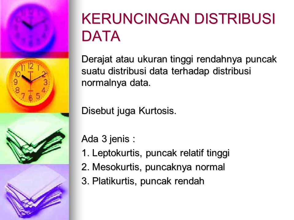 KERUNCINGAN DISTRIBUSI DATA