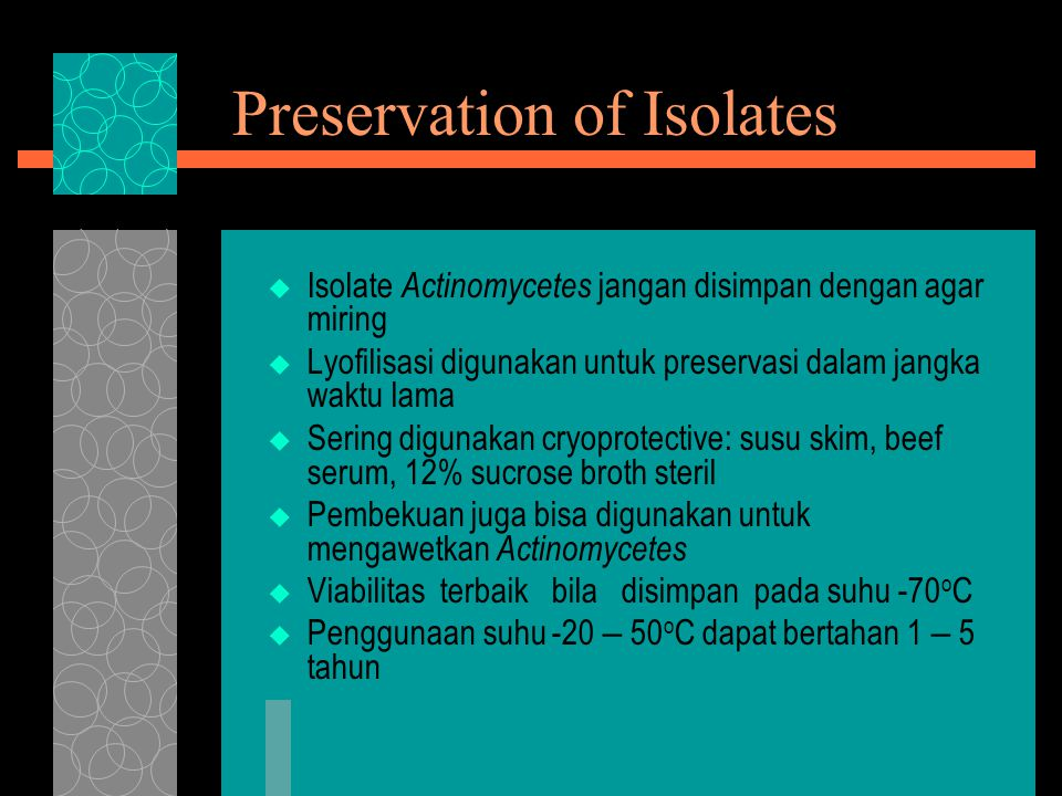 Preservation of Isolates