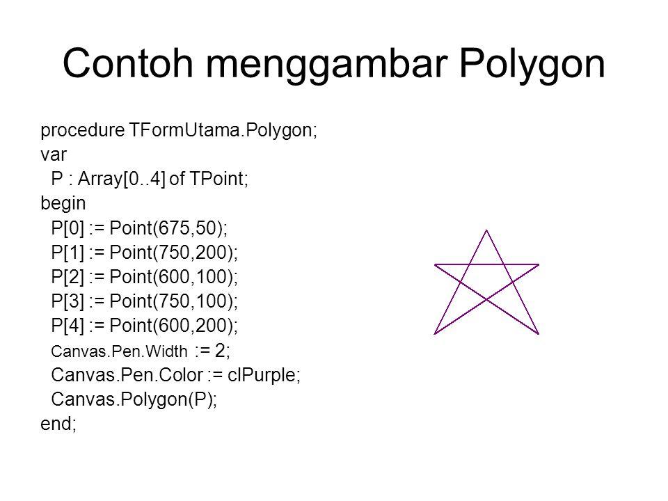 Contoh menggambar Polygon
