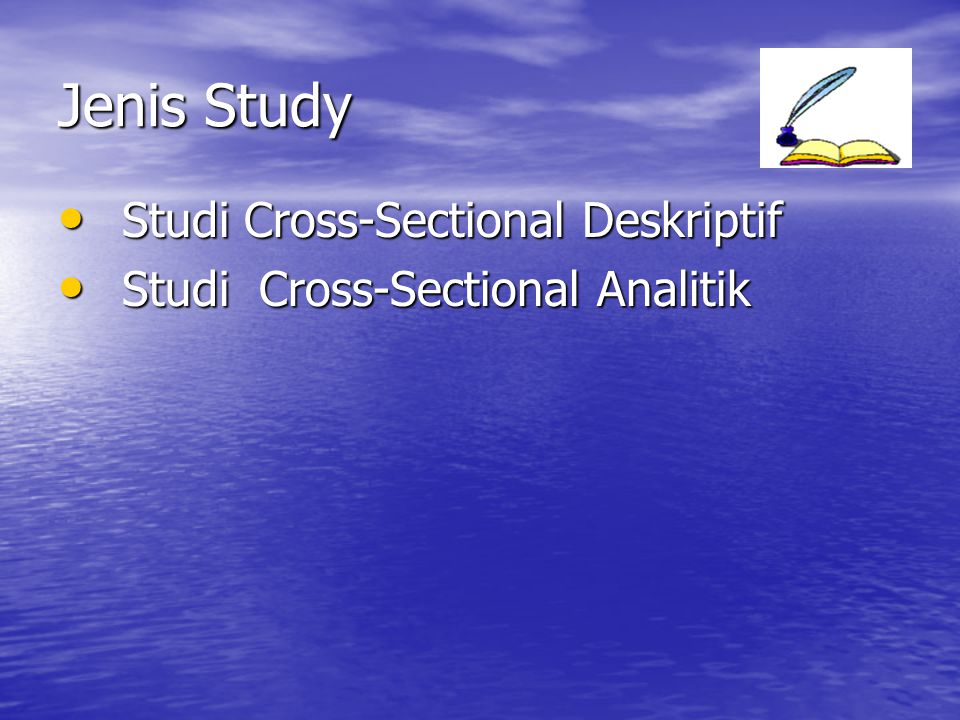 Jenis Study Studi Cross-Sectional Deskriptif