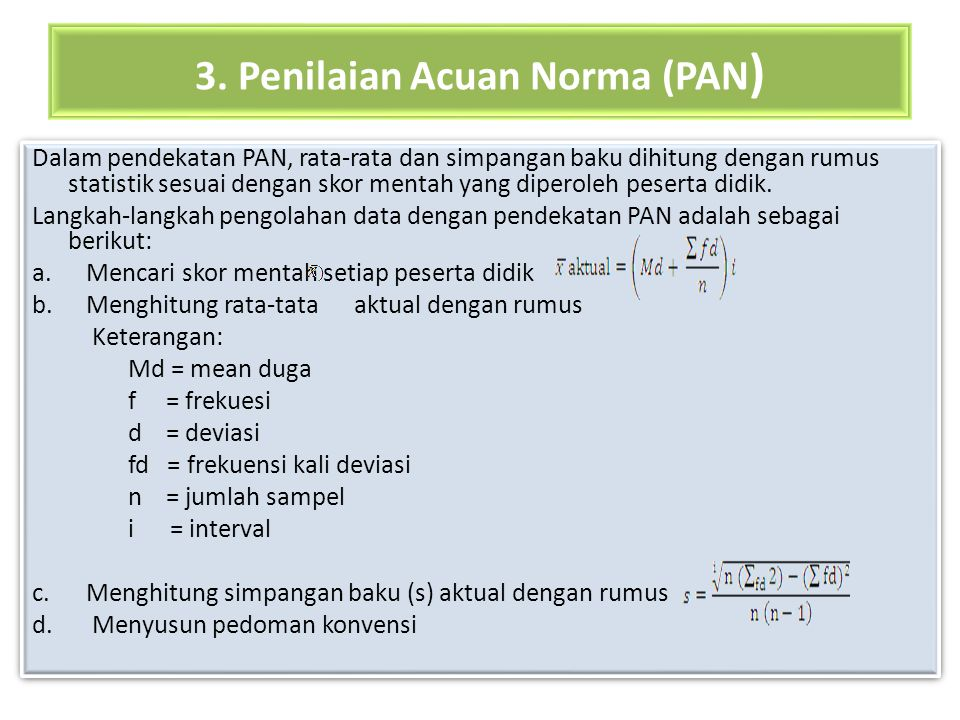 3. Penilaian Acuan Norma (PAN)
