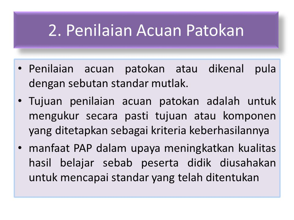 2. Penilaian Acuan Patokan