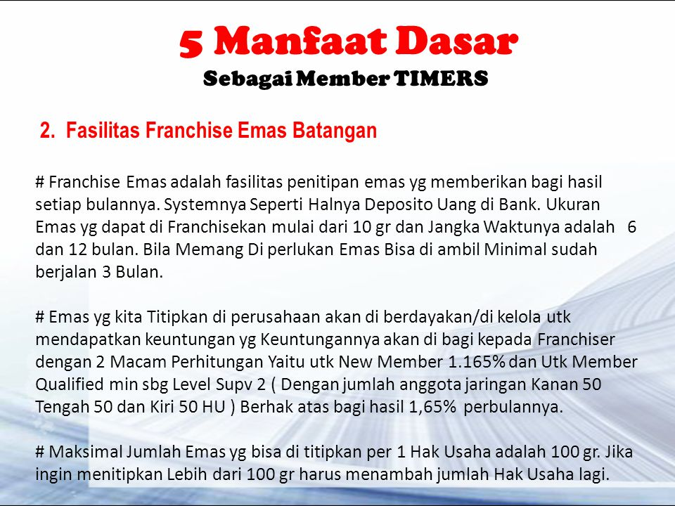 2. Fasilitas Franchise Emas Batangan
