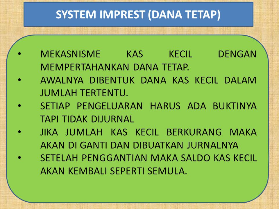 SYSTEM IMPREST (DANA TETAP)