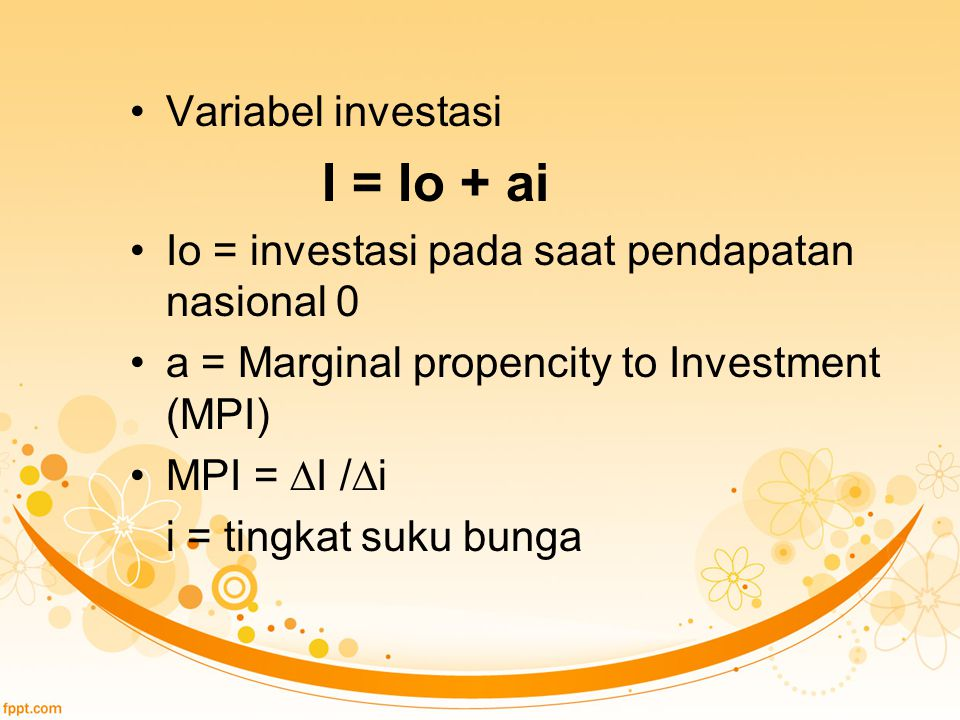 I = Io + ai Variabel investasi