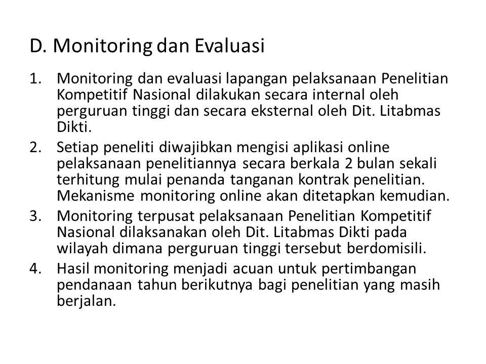 D. Monitoring dan Evaluasi