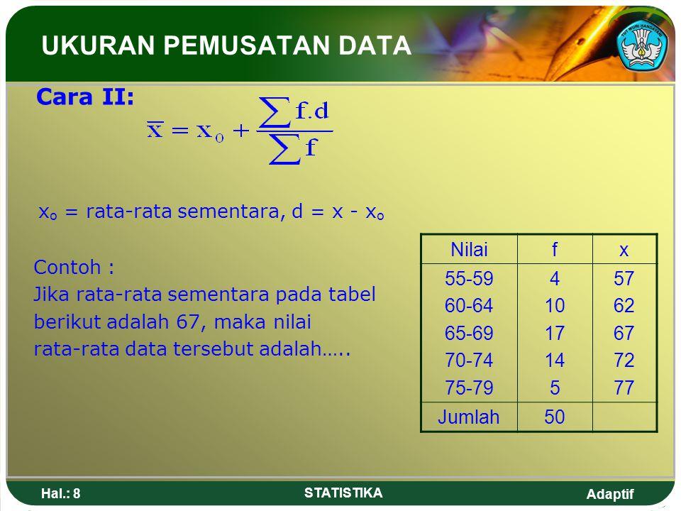 xo = rata-rata sementara, d = x - xo