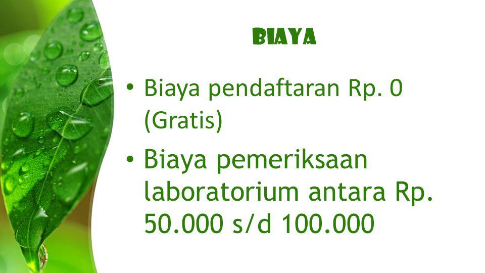 Biaya pendaftaran Rp. 0 (Gratis)