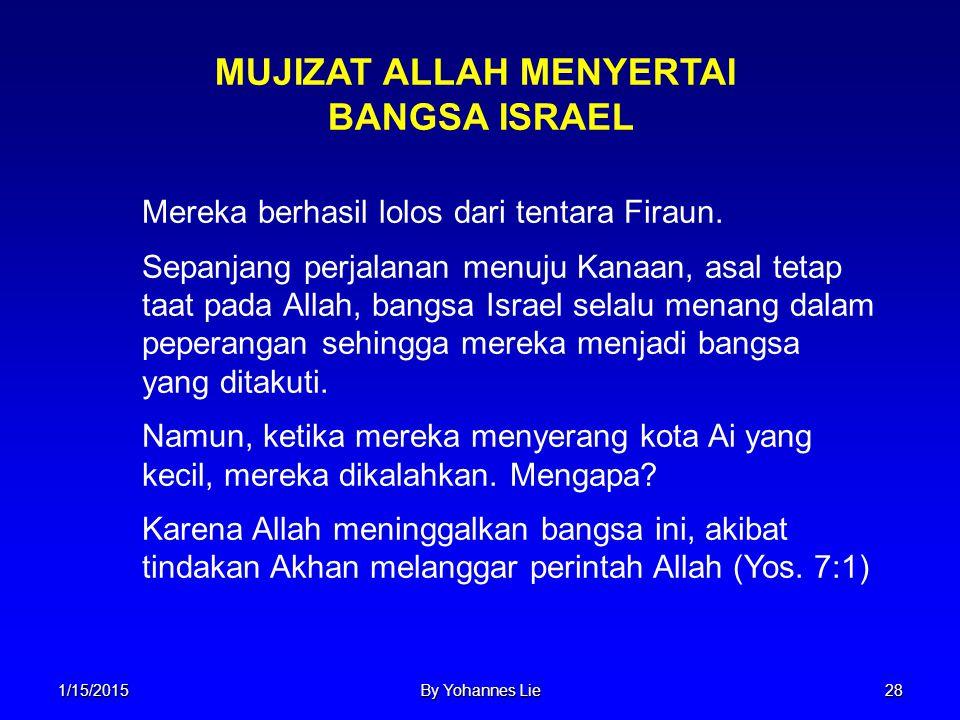 MUJIZAT ALLAH MENYERTAI