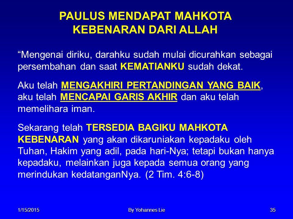 PAULUS MENDAPAT MAHKOTA