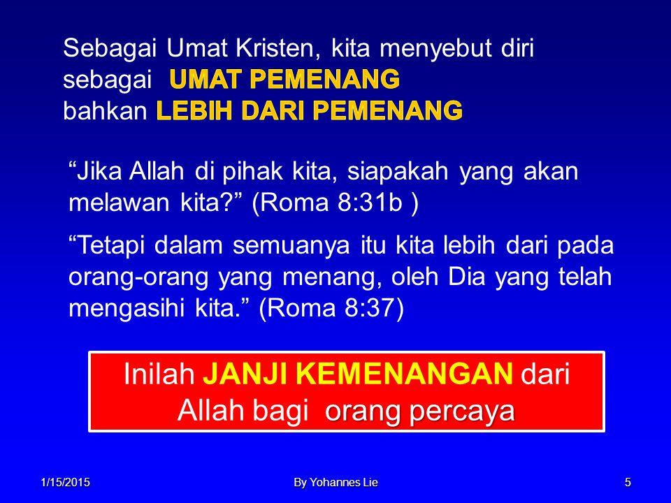 Inilah JANJI KEMENANGAN dari Allah bagi orang percaya