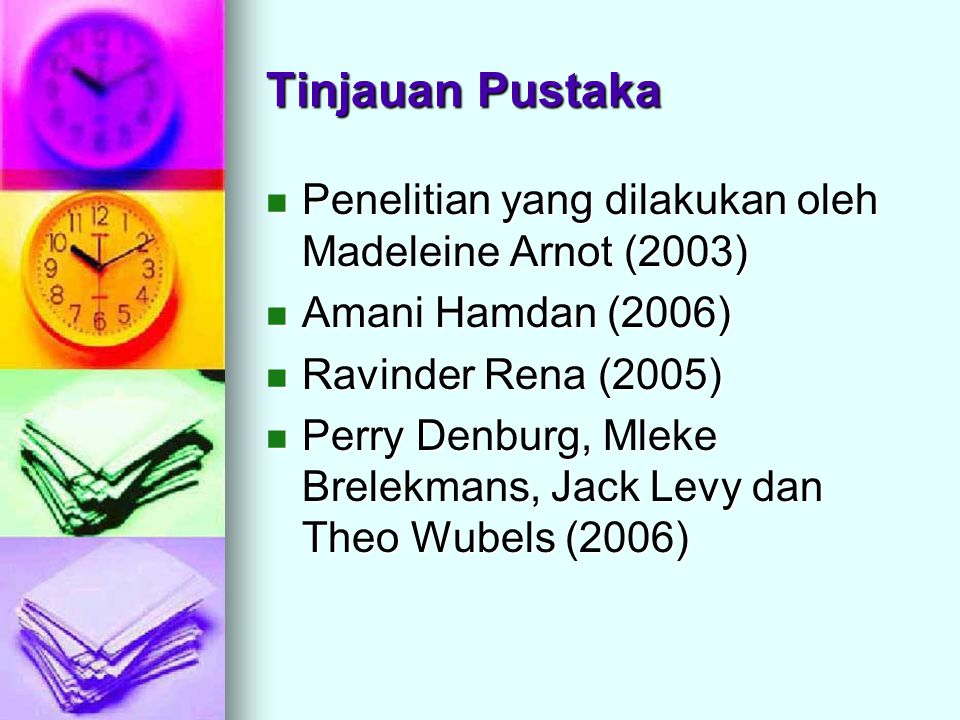 Tinjauan Pustaka Penelitian yang dilakukan oleh Madeleine Arnot (2003)