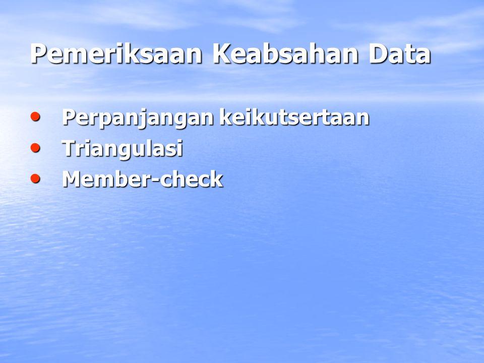 Pemeriksaan Keabsahan Data