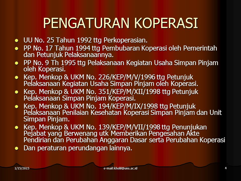 PENGATURAN KOPERASI UU No. 25 Tahun 1992 ttg Perkoperasian.