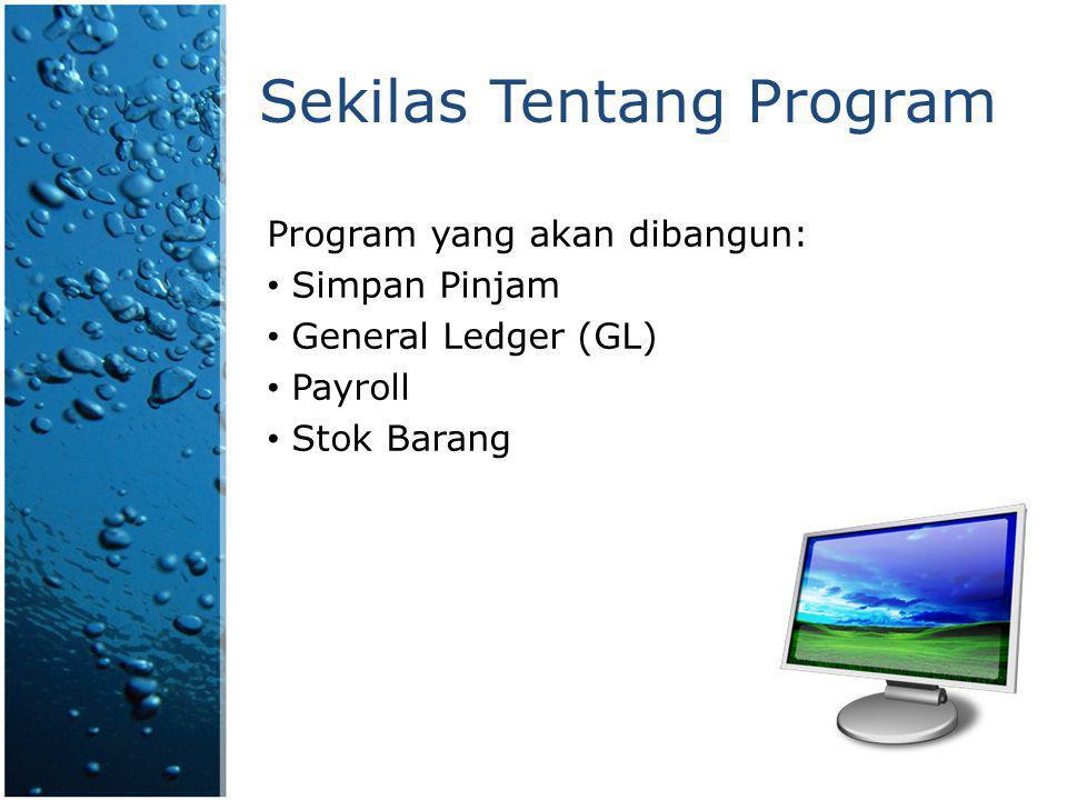 Sekilas Tentang Program