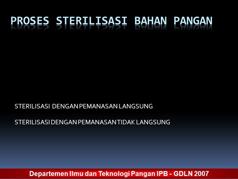 PROSES STERILISASI BAHAN PANGAN